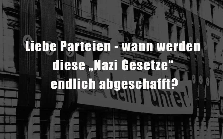 Wann-werden-diese-Nazi-Gesetze-endlich-abgeschafft
