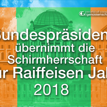 Bundespräsident-Schirmherrschaft-Raiffeisen